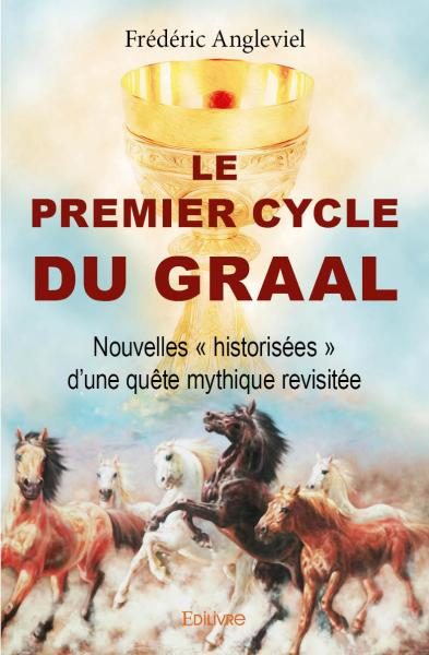 Le Premier Cycle du Graal